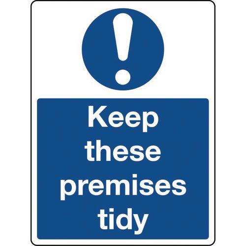 Sign Keep These Premises Tidy Aluminium 150x200
