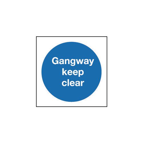 Sign Gangway Keep Clear 400x400 Rigid Plastic