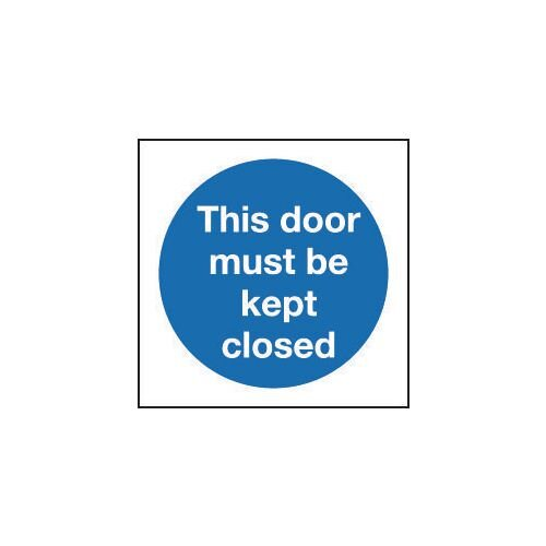 Sign This Door Must Be Kept Closed 200x200 Rigid Plastic