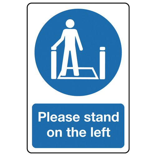 Sign Please Stand On The Left 100X150 Rigid Plastic