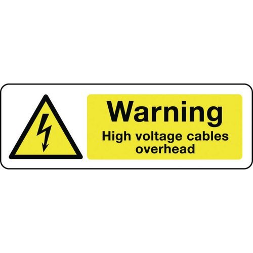 Sign Warning High Voltage Cables 600X200 Rigid Plastic Electrical Hazard Signs - Warning High Voltage Cables Overhead