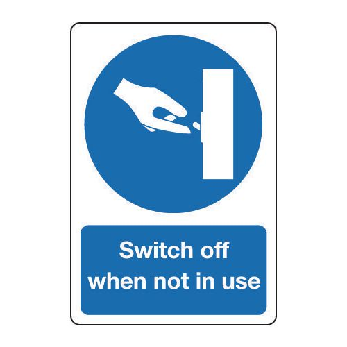 Sign Switch Off When Not In 200x150 Rigid Plastic