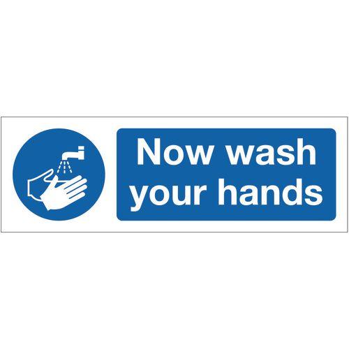 Sign Now Wash Your Hands 300x100 Rigid Plastic