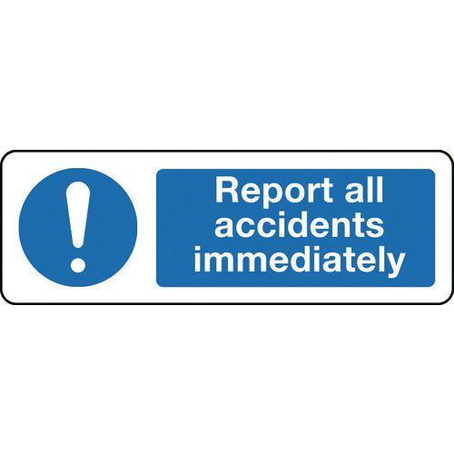 Sign Report All Accidents 300x100 Rigid Plastic