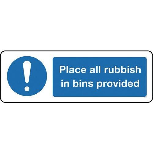 Sign Place All Rubbish In Bins 600x200 Rigid Plastic