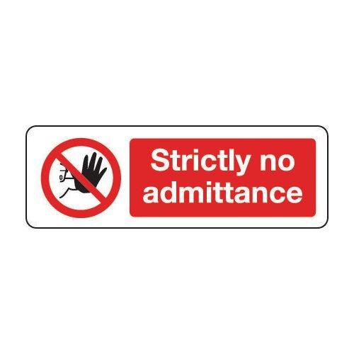 Sign Strictly No Admittance 600x200 Rigid Plastic
