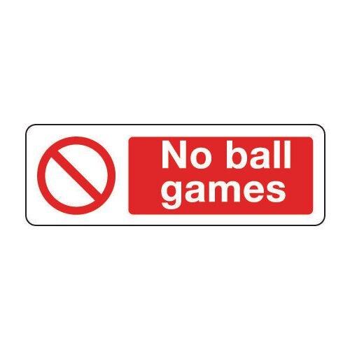 Sign No Ball Games 300x100 Rigid Plastic