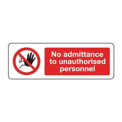 Sign No Admittance To Unauth 300x100 Rigid Plastic