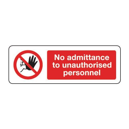 Sign No Admittance To Unauth 600x200 Rigid Plastic