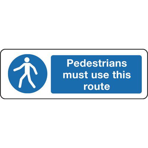 Sign Pedestrians Must Use 600x200 Rigid Plastic