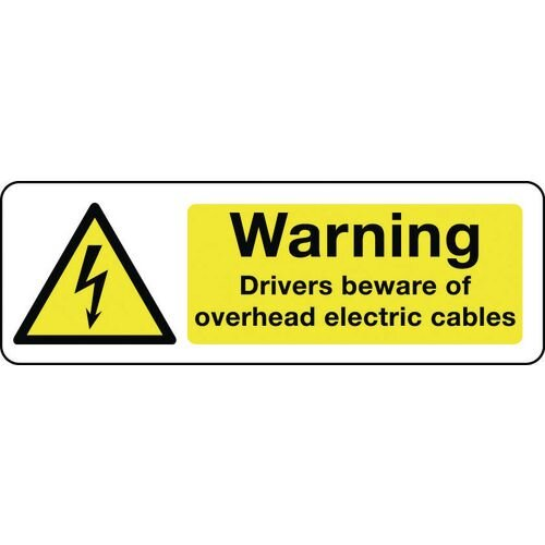 Sign Warning Drivers Beware Overhead 300X100 Rigid Plastic