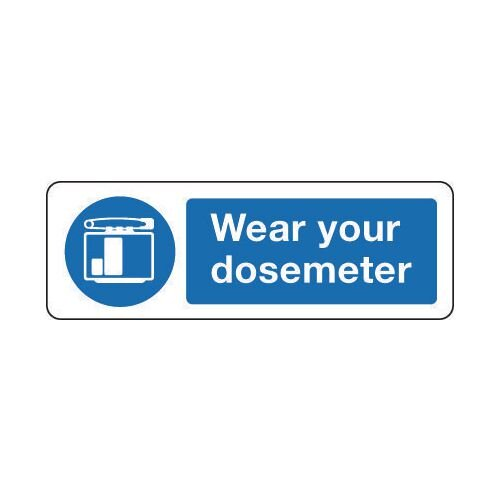 Sign Wear Your Dosemeter 300x100 Rigid Plastic