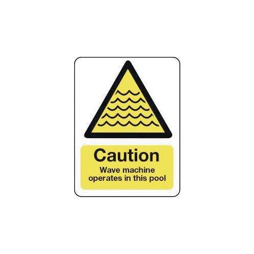 Sign Caution Wave Machine Operates In This Pool 600X450 Rigid Plastic