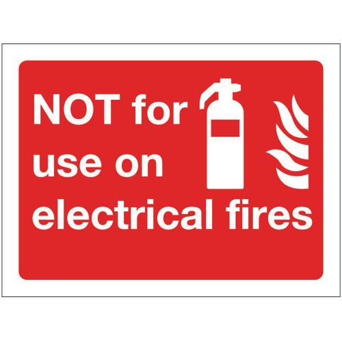 Sign Not For Use On Electrical Fires 200x150 Vinyl