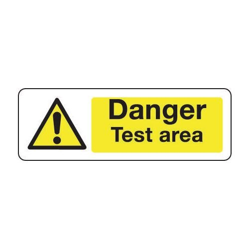 Sign Danger Test Area 400x600 Vinyl