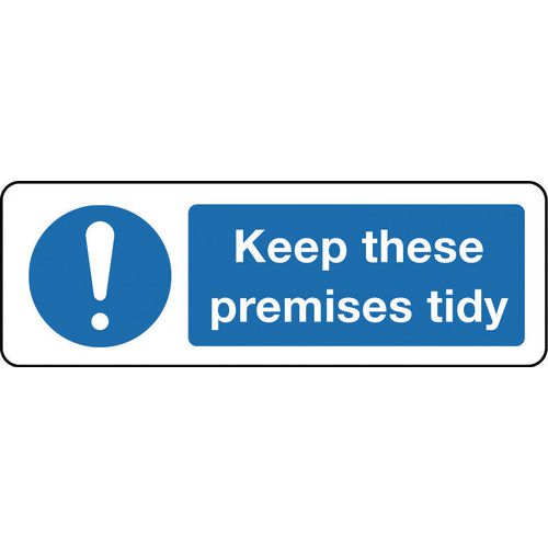 Sign Keep These Premises Tidy 300x100 Vinyl