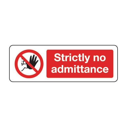 Sign Strictly No Admittance 600x200 Vinyl