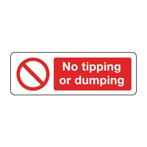 Sign No Tipping Or Dumping 600x200 Vinyl