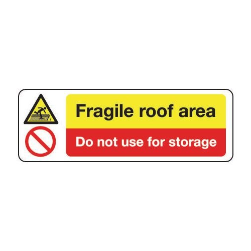 Sign Fragile Roof Area Do Not 600x200 Vinyl
