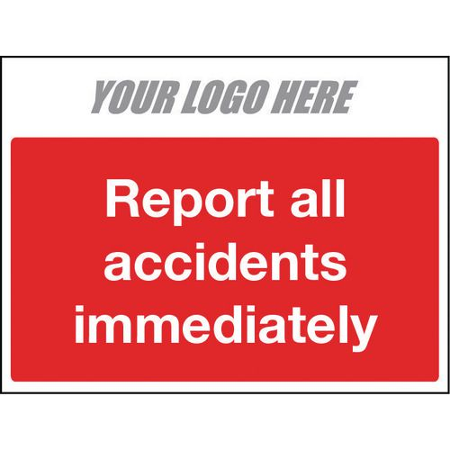 Sign Report All Accidents Immediately 400X300mm 10mm Correx