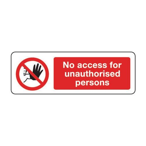 Sign No Access For Unauthor 600x200 Polycarb