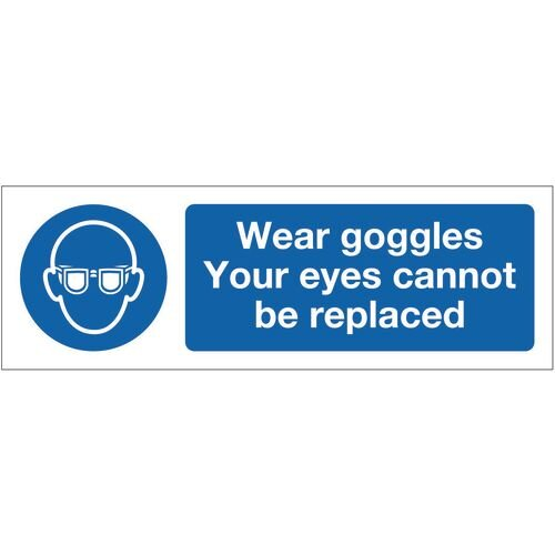 Sign Wear Goggles Your Eyes 300x100 Polycarb