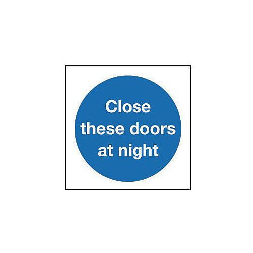 Rigid PVC Plastic Close These Doors At Night Sign