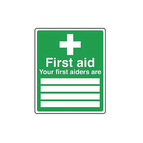 Rigid PVC Plastic Safe Condition And First Aid Sign Your First Aiders Are