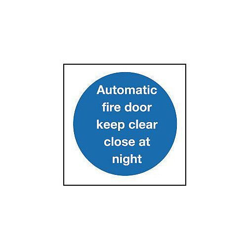 Self Adhesive Vinyl Automatic Fire Door Keep Clear Close At Night Sign