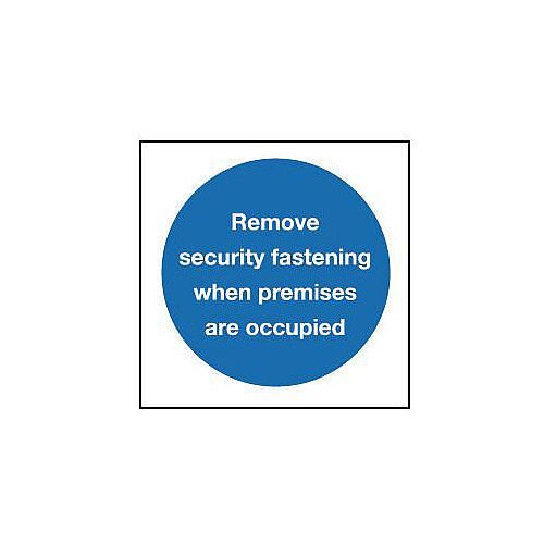 Self Adhesive Vinyl Remove Safety Fastening When The Premises Are Occupied Sign