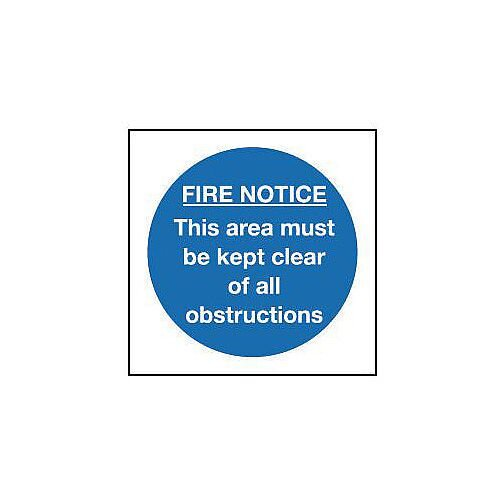 Self Adhesive Vinyl Fire Notice Sign This Area Must Be Kept Clear Of All Obstructions