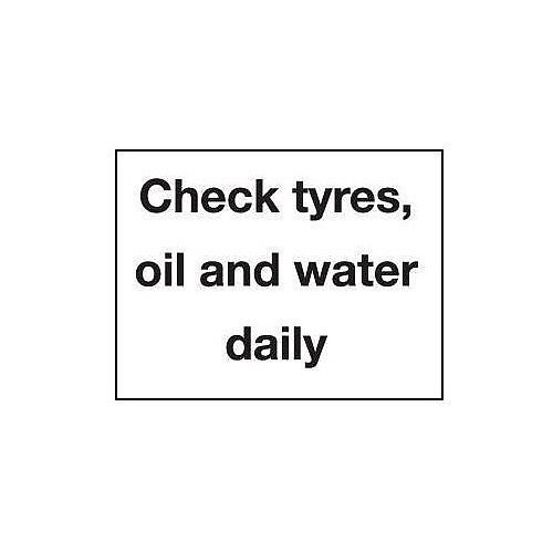 Sign Check Tyres, Oil And Water Daily 100X75 Vinyl