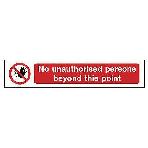 Self Adhesive Vinyl Overhead Prohibition Sign No Unauthorised Persons Beyond This Point