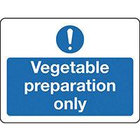Sign Vegetable Preparation Only Self-Adhesive Vinyl 300x100
